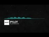 [Indie Dance] - PYLOT - Flashbacks