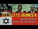ADBK Les Gilets Jaunes 4 Quand Daesh Revient de vacances