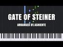 Gate of Steiner - SteinsGate 0 [Piano Tutorial] (Synthesia) Ashiente