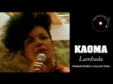 Kaoma - Lambada (