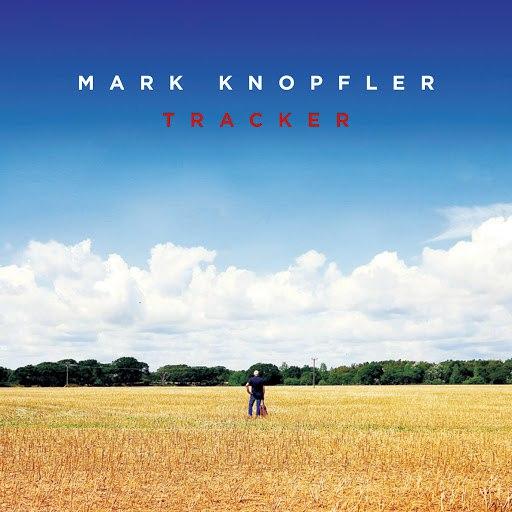 Mark Knopfler альбом Tracker (Deluxe)