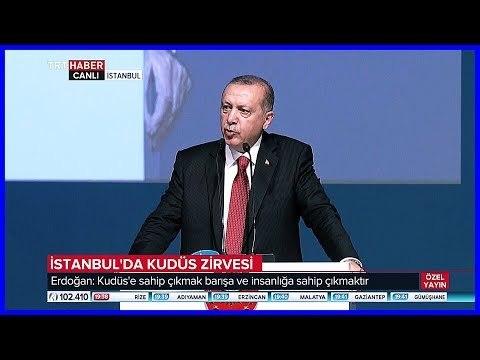 Cumhurbaşkanı Erdoğanın İİT Kudüs Zirvesi Konuşması 18 Mayıs 2018