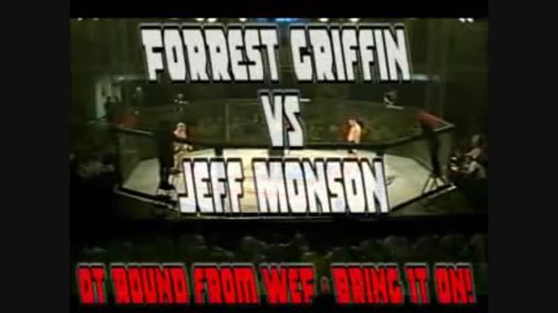 Forrest Griffin vs. Jeff Monson - WEFC 1 Bring It On, ISCF Sanctioned - June 29, 2002 (last