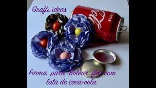 Grafts ideas - Forma para Boleada flor de cetim com a lata de coca-cola