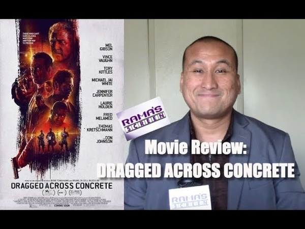 My Review of DRAGGED ACROSS CONCRETE Movie   S. Craig Zahler Has Done It Again