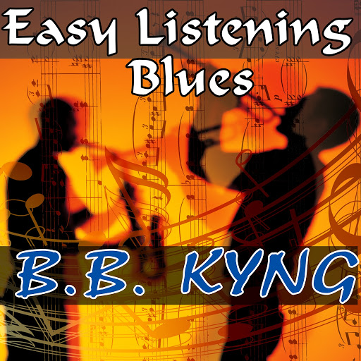 B.B. King альбом Easy Listening Blues