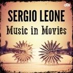 Ennio Morricone альбом Sergio Leone - Music in Movies