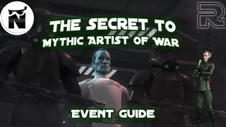 Secret to Artist of War Mythic Event!   Final Tier 3   Star Wars: Galaxy of Heroes