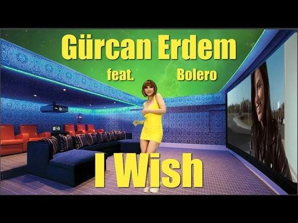 Gürcan Erdem feat. Bolero - I Wish