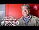TV 247 entrevista 26 11 18 Pietro Alarcon Retrocessos na Educação