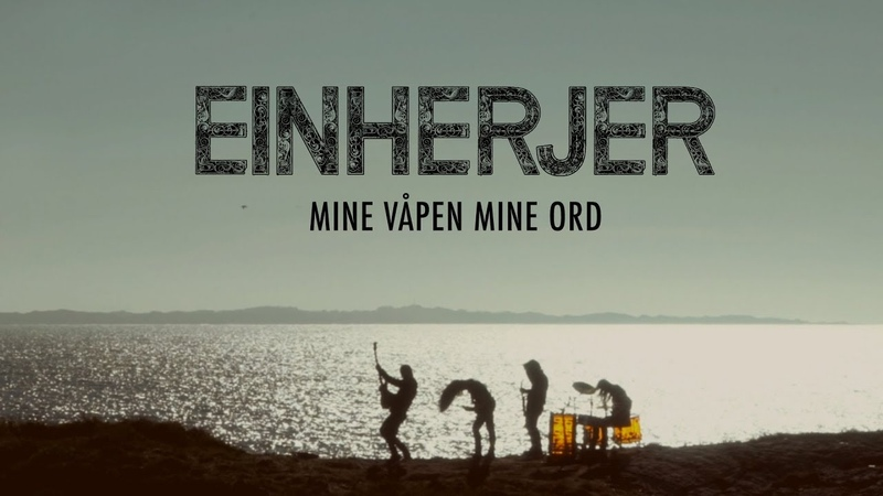 EINHERJER - Mine Våpen Mine Ord (Official Music Video)