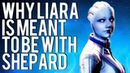 Why Shepard's meant to be with LIARA: Mass Effect Theory
