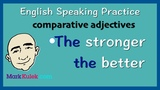 8 Ways to Use The ... The Better Comparative Adjectives English Practice Learn The Basics