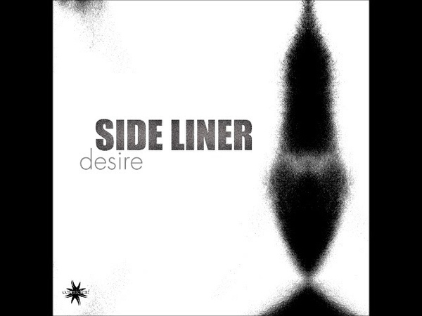 Side Liner - Desire (EP PREVIEW) Out 24 April 2019