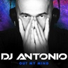 DJ Antonio - Out My Mind (Extended Mix)