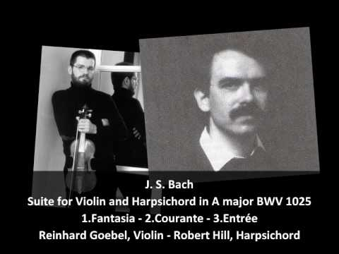 J. S. Bach - Suite for Violin and Harpsichord in A major BWV 1025 (1/3)