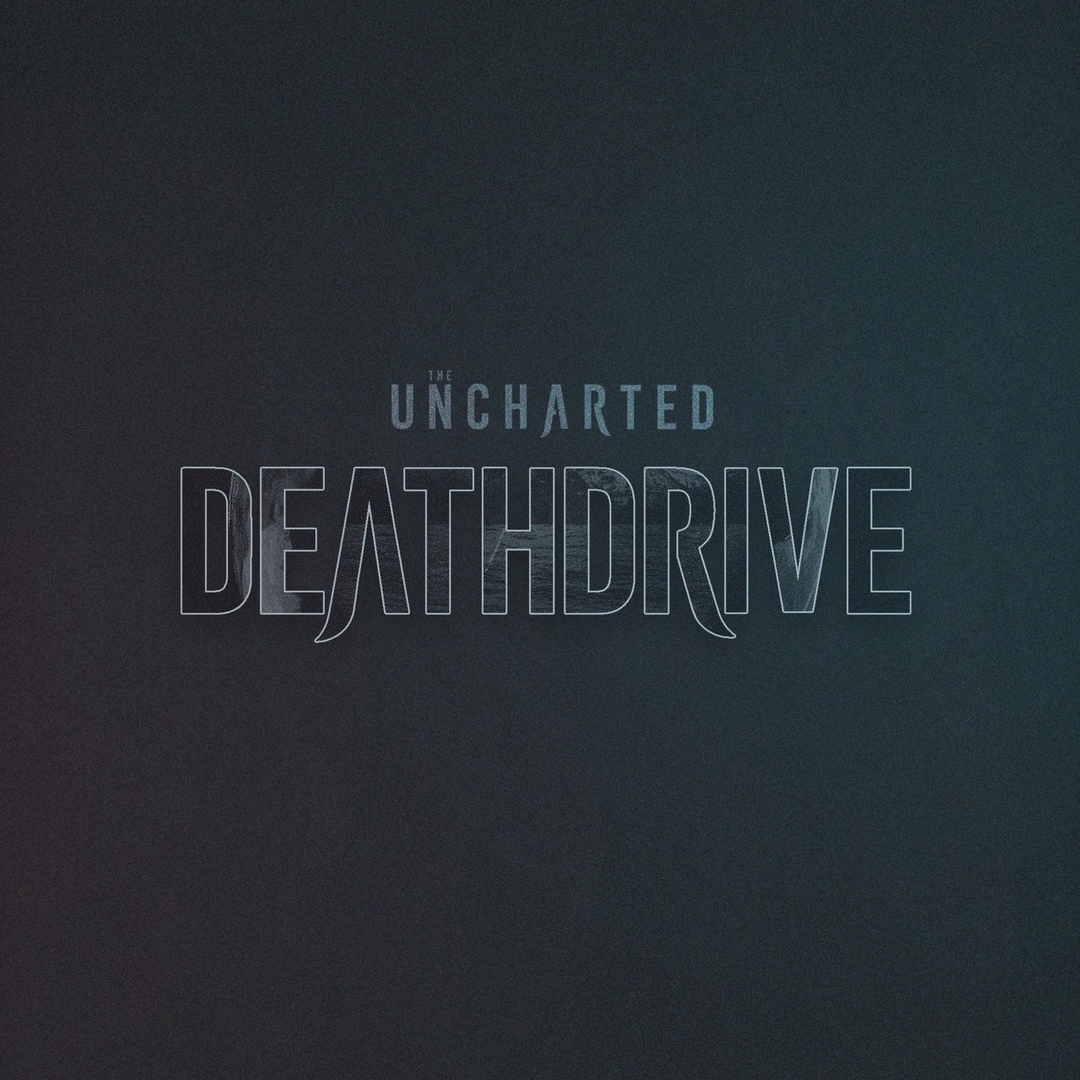 The Uncharted - Deathdrive [single] (2018)