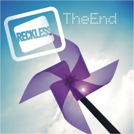 Reckless альбом The END