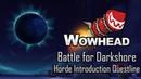 Battle for Darkshore - Horde Introduction Questline