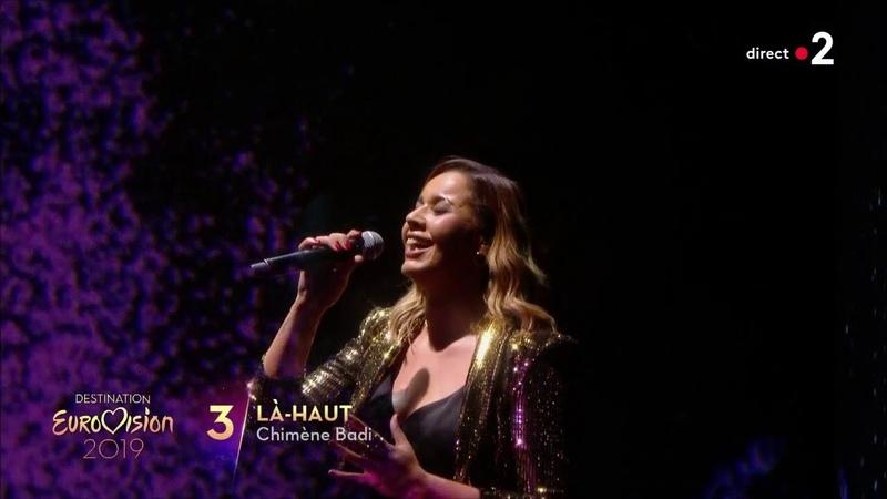 Chimène Badi Là Haut Destination Eurovision 2019 1ere demi finale