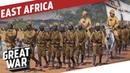 German East Africa - World War 1 Colonial Warfare I THE GREAT WAR Special