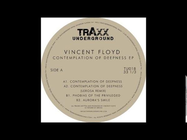 Vincent Floyd - Contemplation Of Deepness