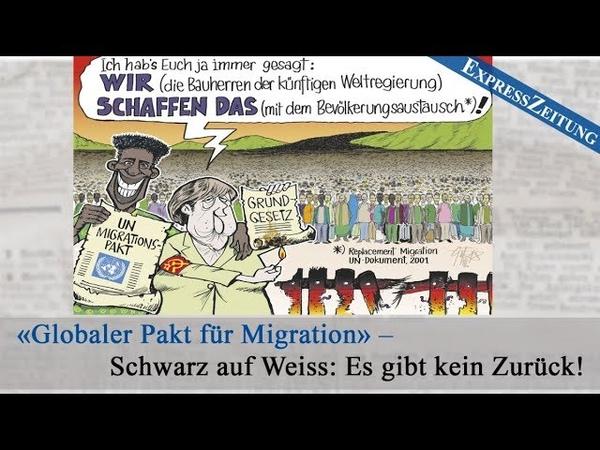 «Globaler Pakt für Migration» – Schwarz auf Weiss: Es gibt kein Zurück! | 05.10.2018 | www.kla.tv