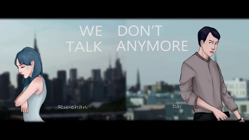 Ru-chan DaR - We Dont Talk Anymore (rus cover)