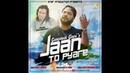 JAAN TO PYARE I GURPREET GOPI I STAR PRODUCTION I JK SIDHU