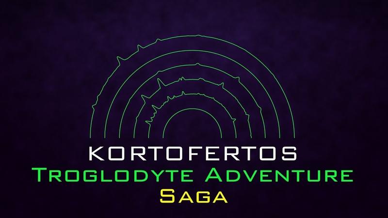 Kortofertos - Troglodyte Adventure (Saga) [Fantasy Soundtrack]