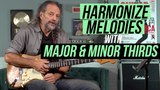 How to Harmonize Melodies with Major &amp Minor Thirds with Andy Aledort