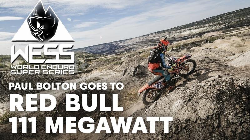 Paul Bolton Goes to Red Bull 111 Megawatt   Enduro 2018