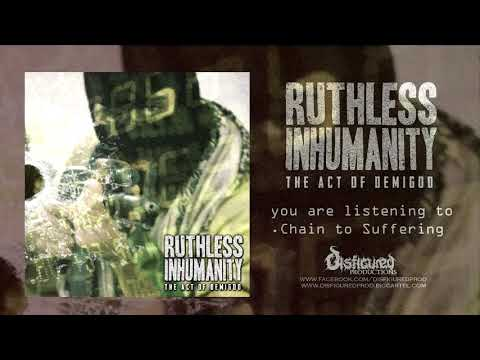 RUTHLESS INHUMANITY THE ACT OF DEMIGOD OFFICIAL EP PREMIERE 2018 DISFIGURED PRODUCTIONS
