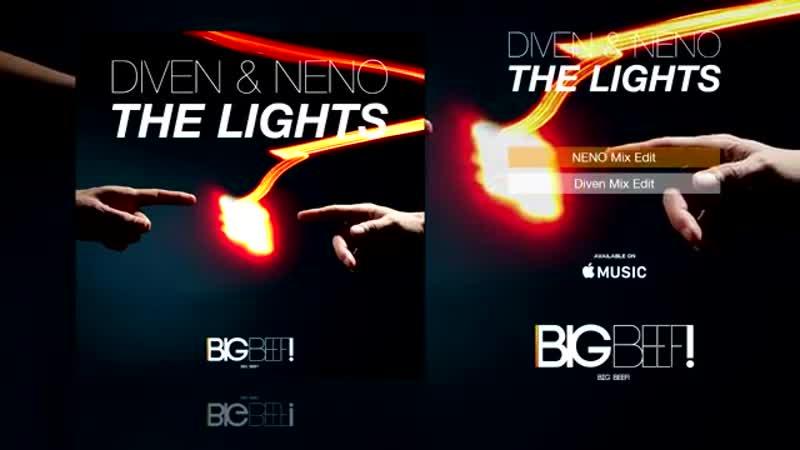 Diven Neno - The Lights (NENO Mix)