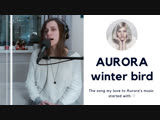 Natasha Syberia Winter bird (AURORA cover)