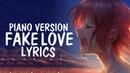 Nightcore - FAKE LOVE (English cover / Piano / Female) BTS (방탄소년단) || Lyrics