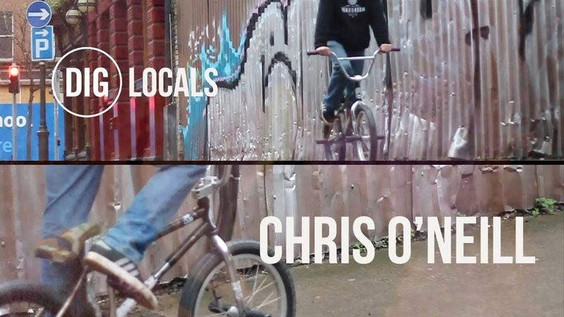 DIG BMX 'LOCALS' Chris O'Neil - Ireland insidebmx