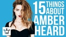 15 Things You Didnt Know About Amber Heard