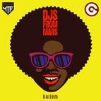 Djs From Mars альбом Harlem
