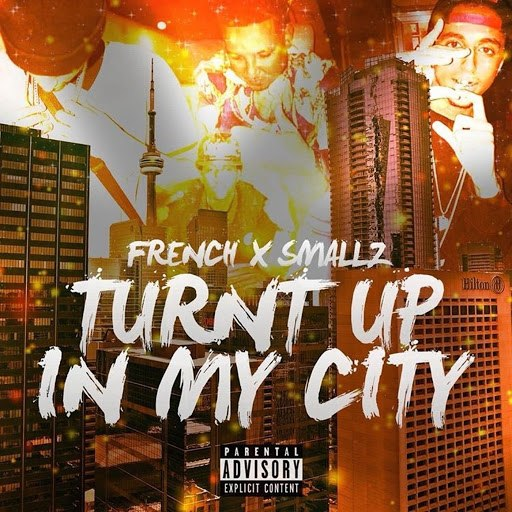 French альбом Turnt up in My City