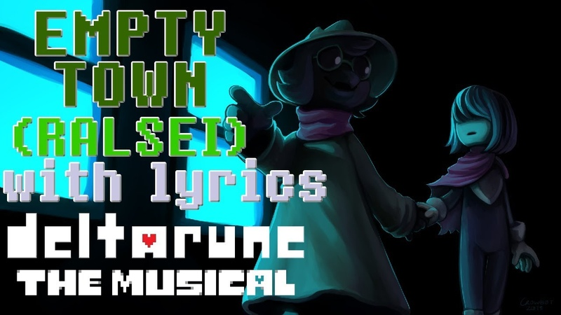 Empty Town (Ralseis Tour) WITH LYRICS - deltarune THE MUSICAL IMSYWU