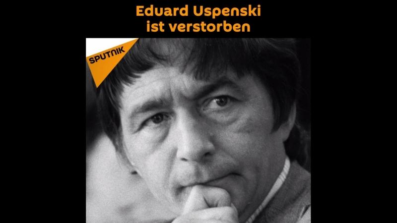 Eduard Uspenski ist verstorben