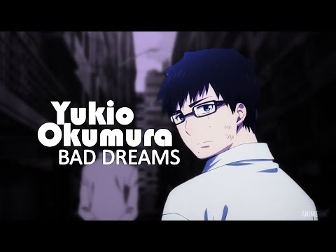 Yukio Okumura || Blue Exorcist || ~ Bad Dreams