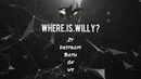 WHERE.IS.WILLY? - it destroys both of us