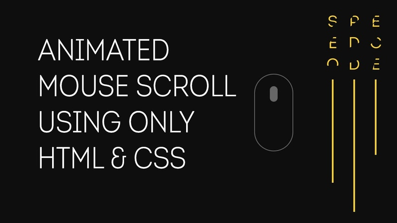 Animated Mouse Scroll Using Only HTML CSS