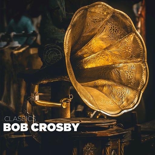Bob Crosby альбом Bob Crosby