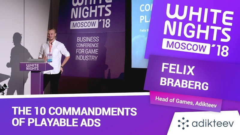 Felix Braberg (Adikteev) - The 10 Commandments of Playable Ads
