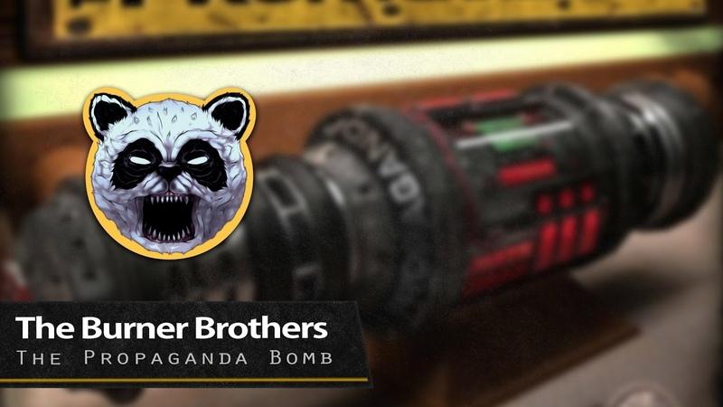 The Burner Brothers Pish Posh Mayor Apeshit - The Propaganda Bomb [Patrol The Skies]