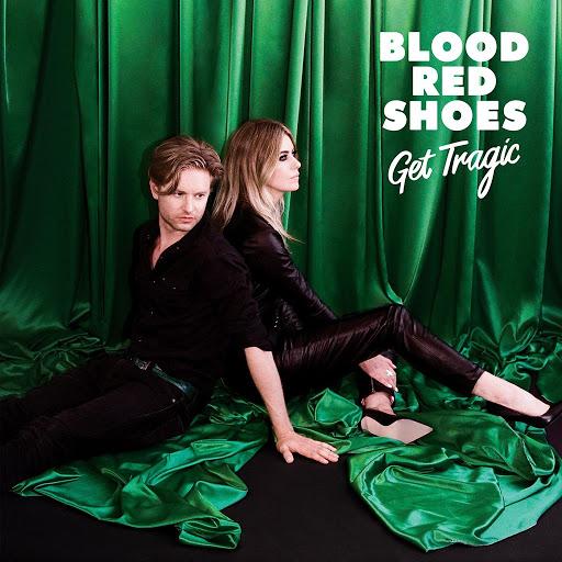 Blood Red Shoes альбом Get Tragic