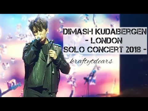Dimash London Solo Concert 2018 FULL 💖💖 Fancam